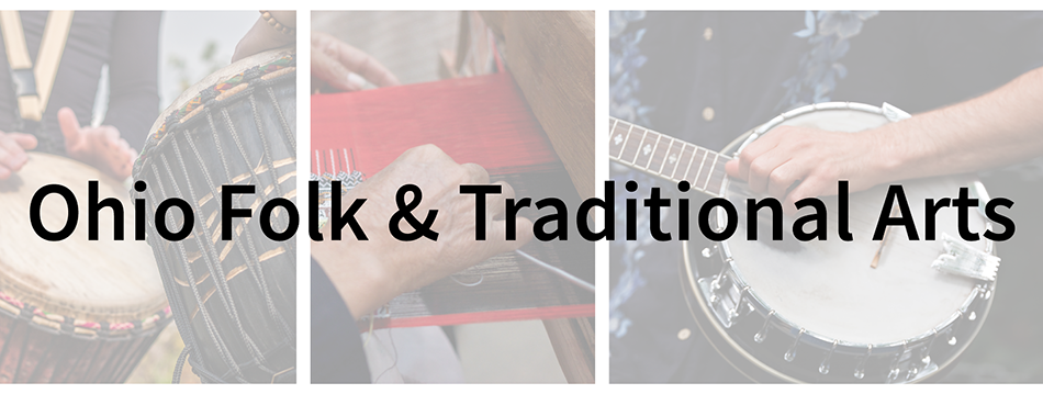 Ohio Folk & Traditional Arts